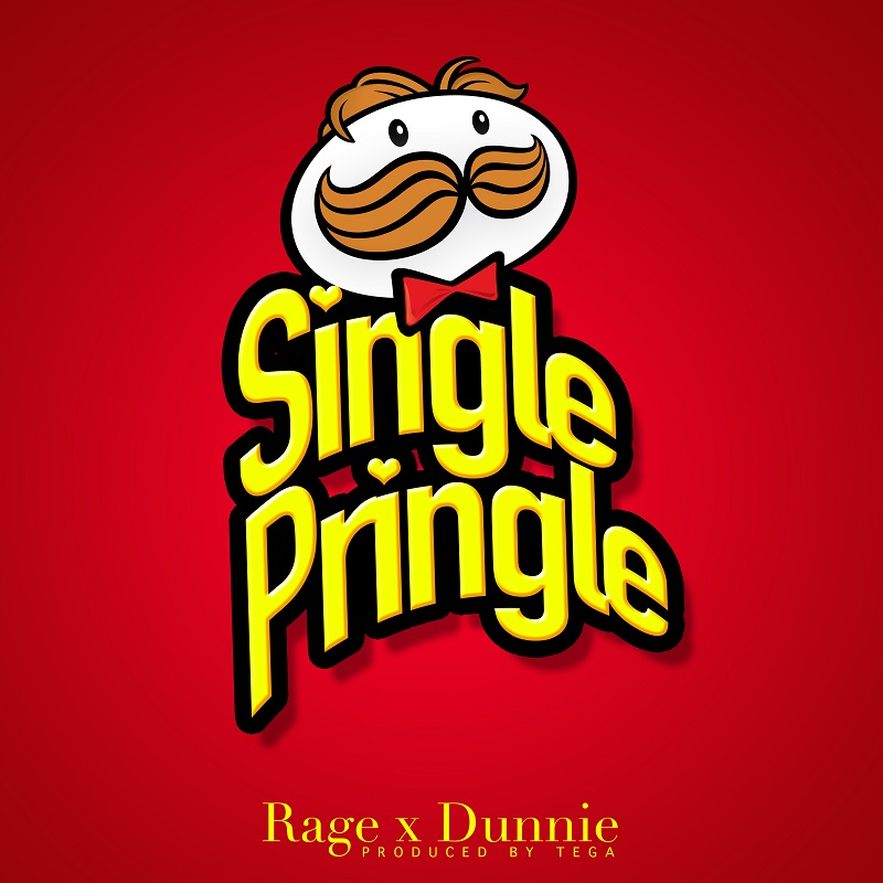 Dunnie x Rage - Single Pringle (Prod. by Tega)