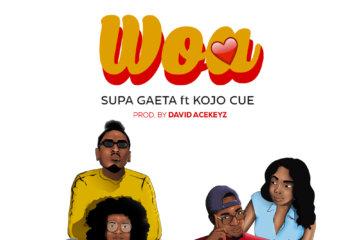 Supa Gaeta ft. Ko-Jo Cue - Woa