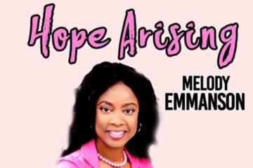 Melody Emmanson - Hope Arising