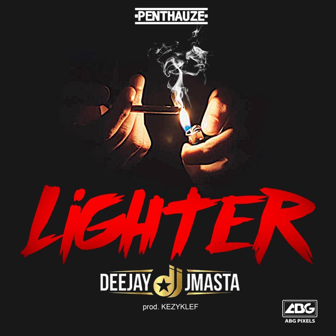 Deejay J Masta - Lighter (prod. Kezyklef)