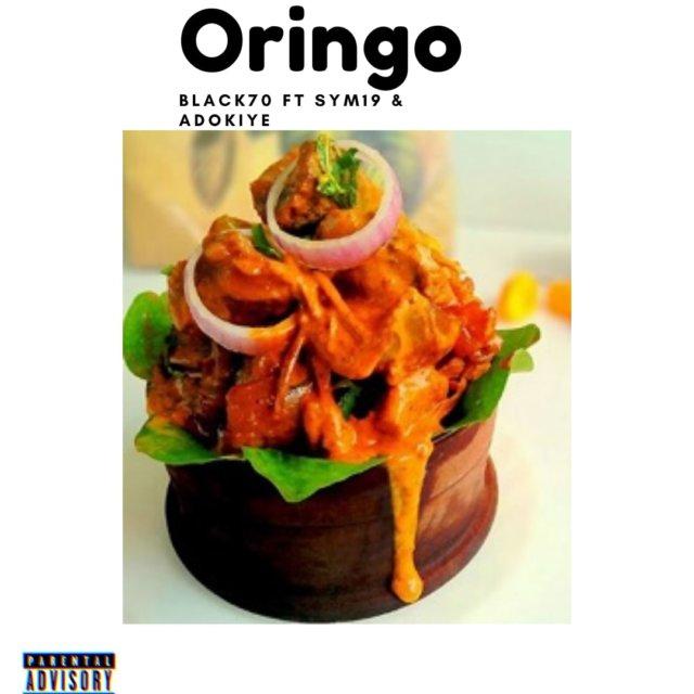 Black70black - Oringo ft. Sym19, Adokiye & D'ali