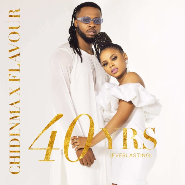 Chidinma X Flavour - 40 Yrs (Everlasting) EP