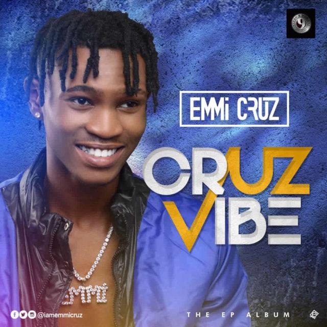 Emmi Cruz – Cruz Vibe (EP)