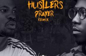Flowking Stone ft. Fameye – Hustlers Prayer (Remix)