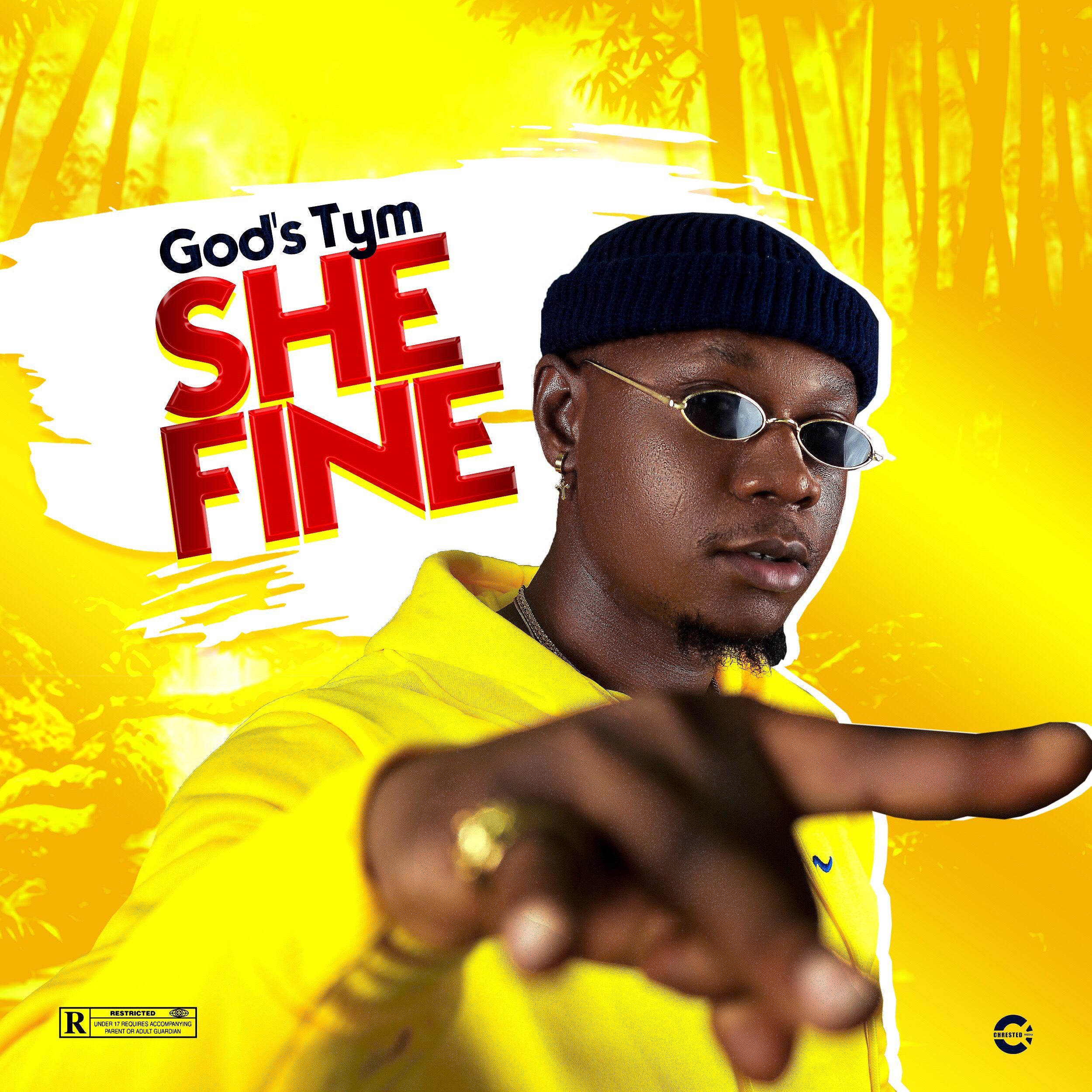 God's Tym – She Fine