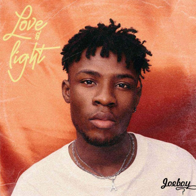 Joeboy - Love & Light (EP)