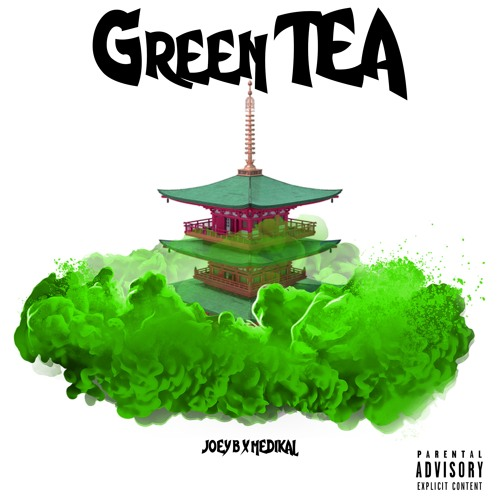 Joey B x Medikal – Green Tea