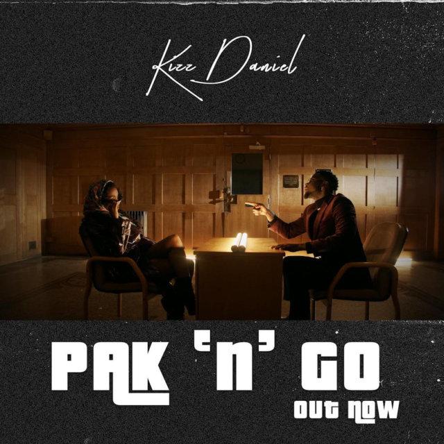 VIDEO: Kizz Daniel - Pak N Go