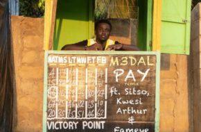M3dal ft. Sitso, Kwesi Arthur & Fameye – Pay (Remix)