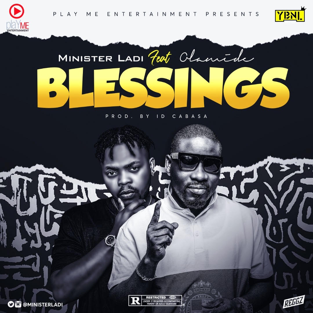 Minister Ladi ft. Olamide - Blessings