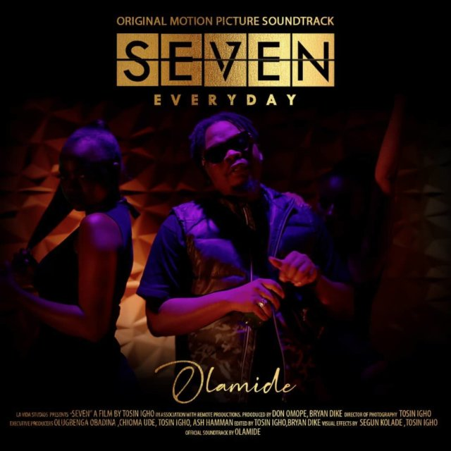 Olamide – Everyday (Seven Soundtrack)