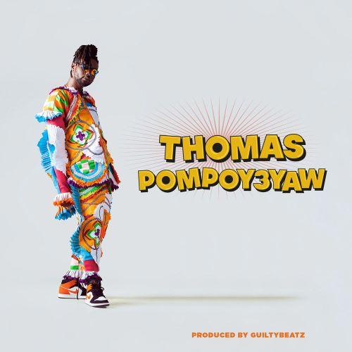 Pappy Kojo – Thomas Pompoy3yaw