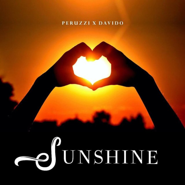 Peruzzi ft. Davido - Sunshine