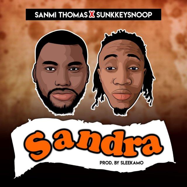 Sanmi Thomas X Sunkkeysnoop – Sandra