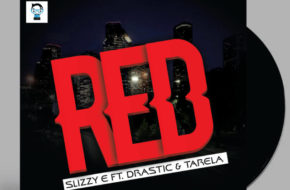 Slizzy E - Red ft. Drastic & Tarela