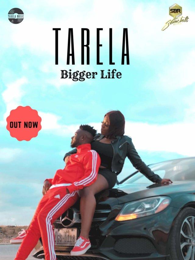 Tarela - Bigger Life