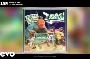 Zlatan ft. Patoranking - Distracted