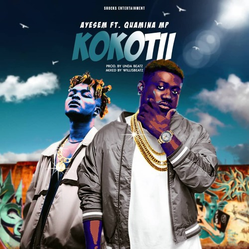 Ayesem ft. Quamina MP – Kokotii
