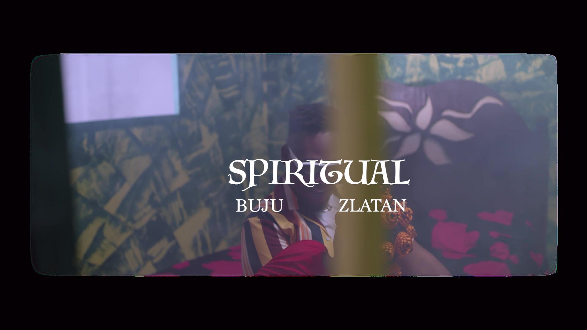 VIDEO: Buju ft. Zlatan - Spiritual
