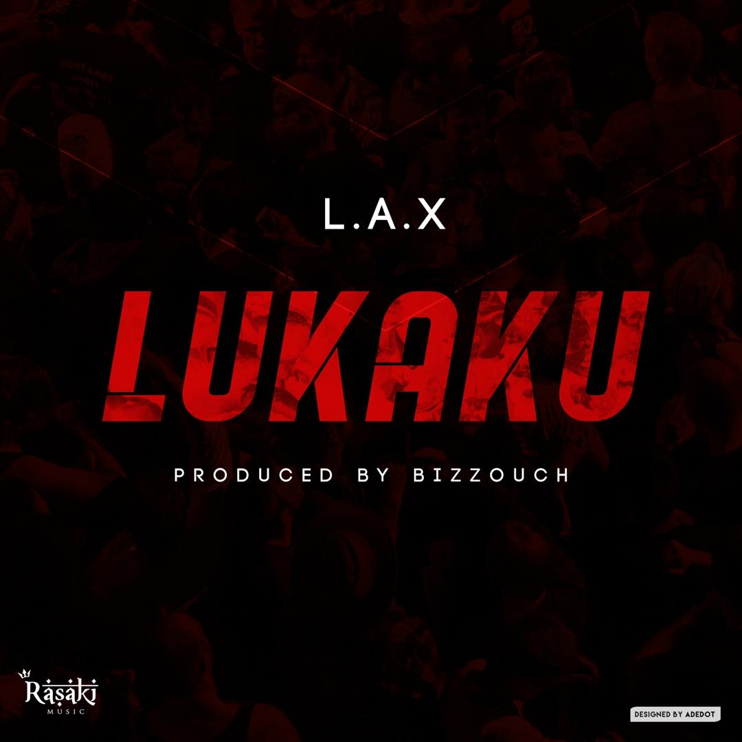L.A.X - Lukaku (prod. Bizzouch)