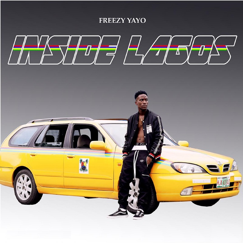 Freezy yayo - Inside Lagos