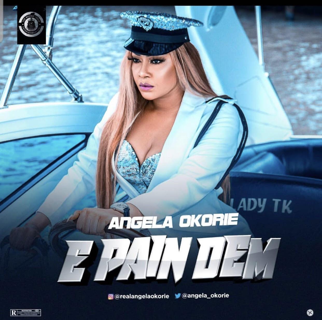 Angela Okorie - E Pain Dem - Download mp3