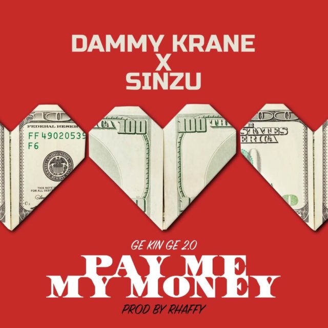 Dammy Krane X Sinzu - Pay Me My Money (Remix 2.0)