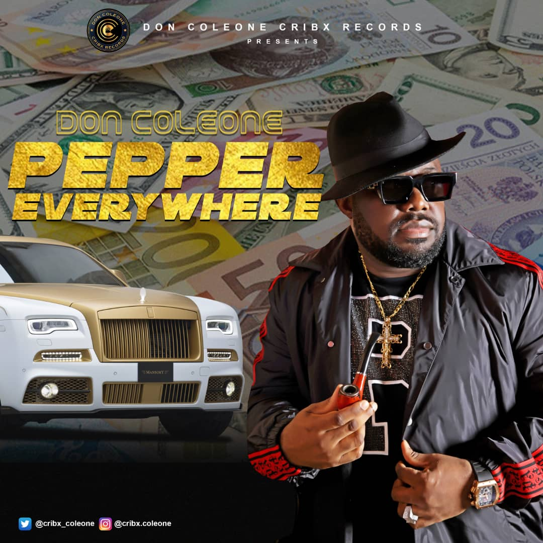 Don Coleone – Pepper Everywhere (Prod. Egar Boi) - Download mp3