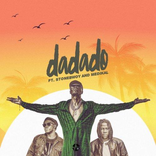 E.L ft Stonebwoy & Medikal – Dadado