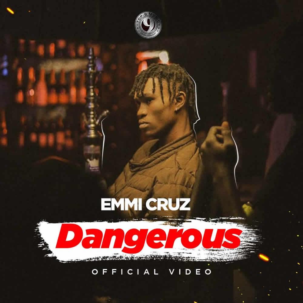 Emmi Cruz – Dangerous