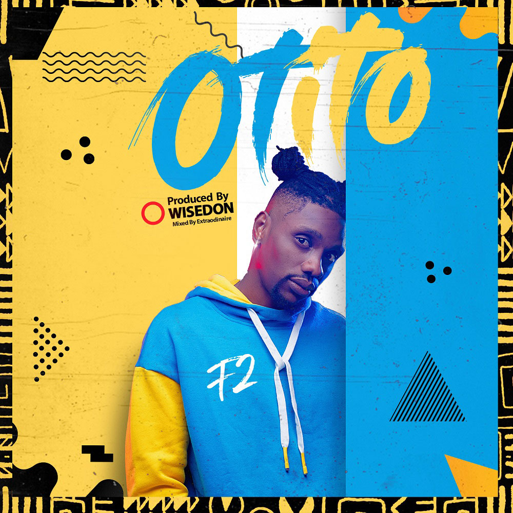 F2 - Otito (Prod. by Wisedon)
