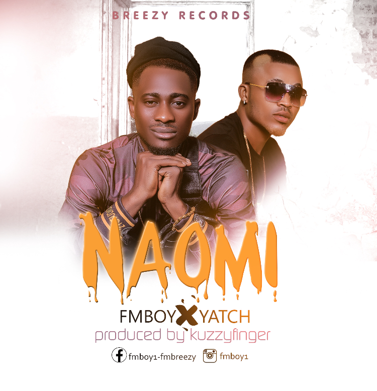 Breezy ft. Fmboy X Yatch – Naomi