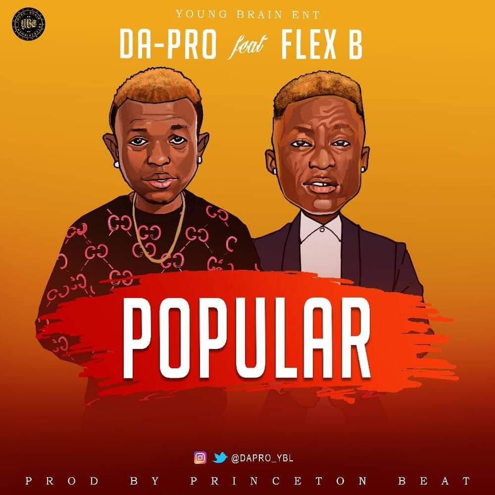 Da - Pro ft Flex B – Popular