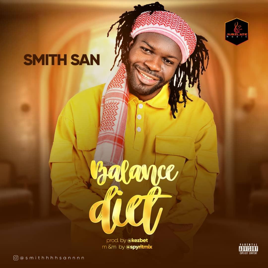 Smith S.a.n – Balanced Diet + Ebonyi Anthem - Download mp3