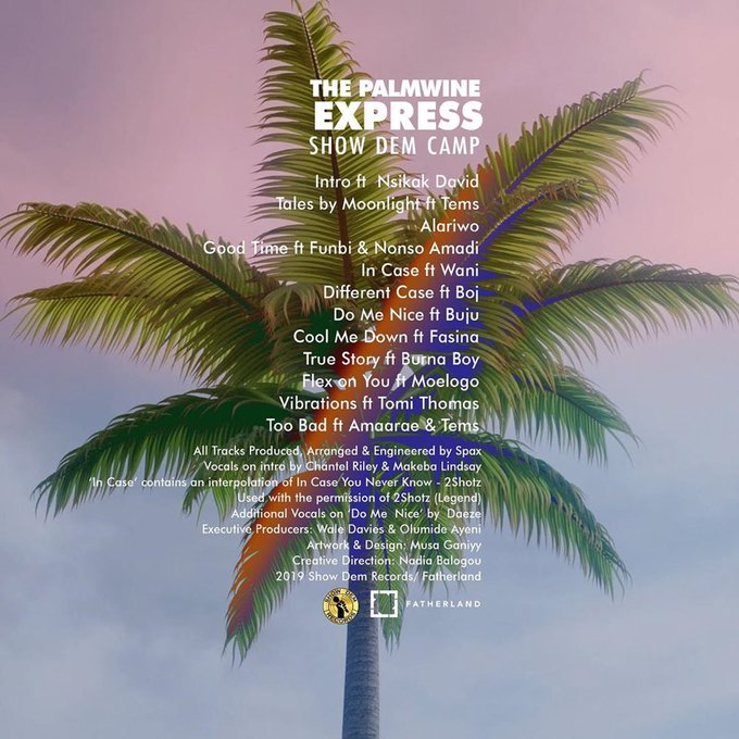 Show Dem Camp Shares Tracklist for 'The Palmwine Express' | Preorder here
