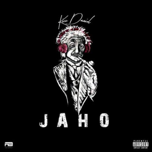 Kizz Daniel - Jaho