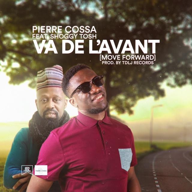 """Pierre Cossa ft Shoggy Tosh - """"Va De L'Avant"""" (Move Forward)"""