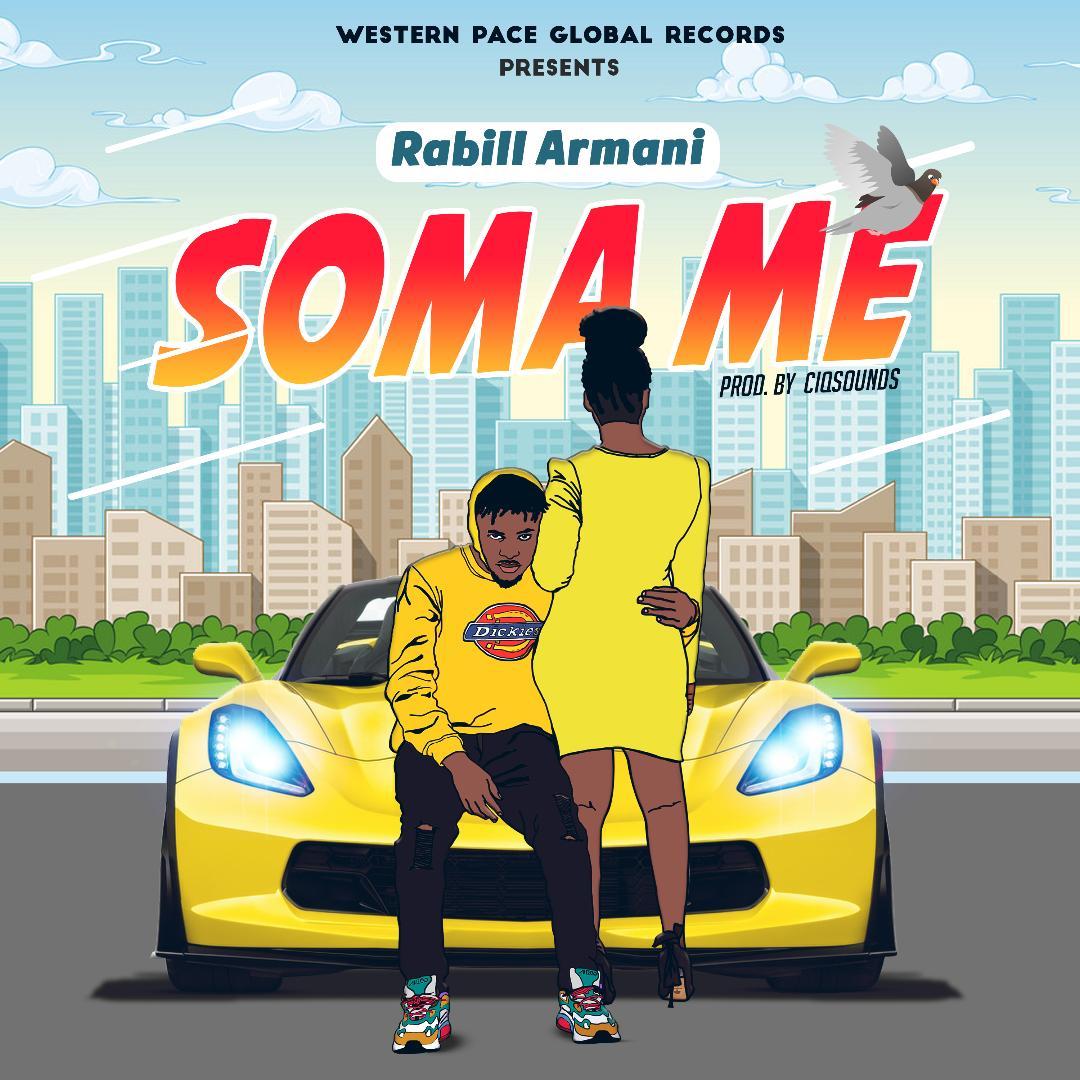 Rabill Armani – Soma Me -Download mp3