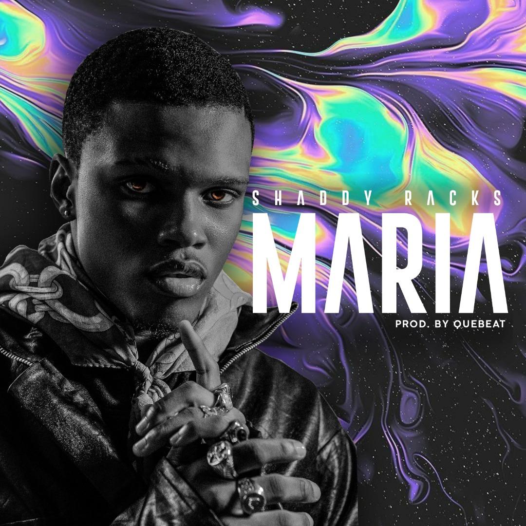 Shaddy Racks – Maria