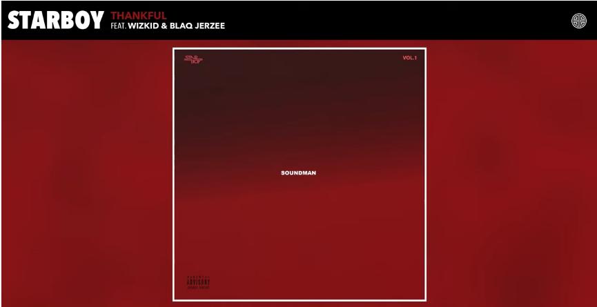 Starboy - Thankful ft. Wizkid & Blaq Jerzee
