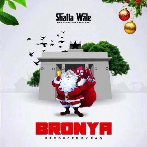 Shatta Wale – Bronya - Download mp3