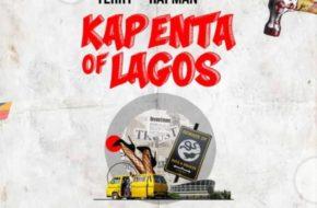 Terry Tha Rapman - Kapenta of Lagos