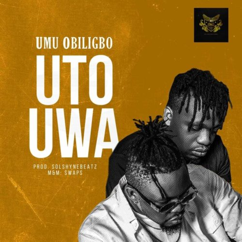Umu Obiligbo - Uto Uwa - Download mp3