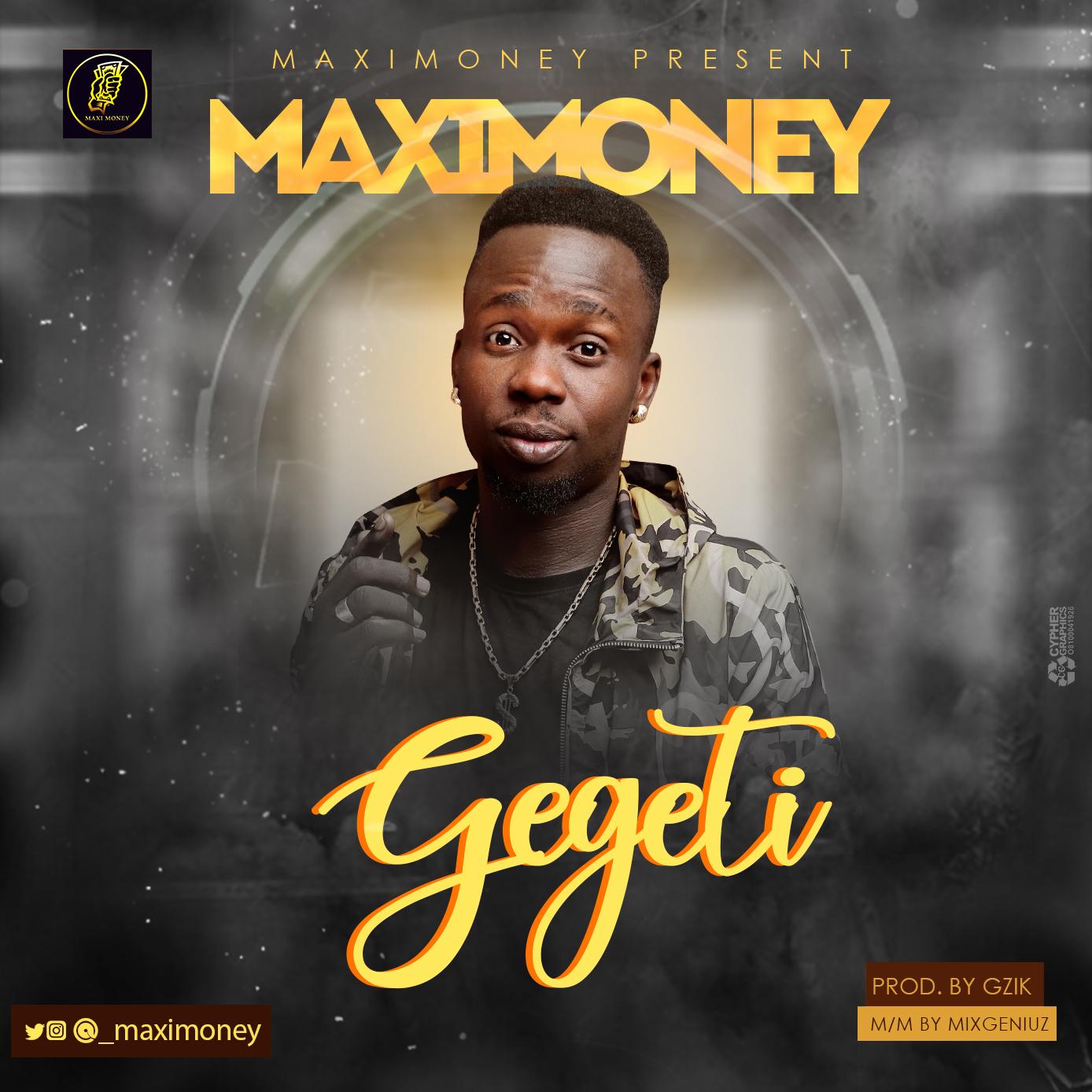 Maximoney – Gegeti - Download Mp3