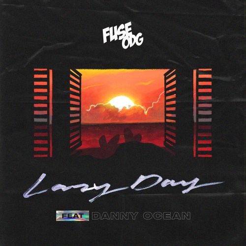 Fuse ODG ft. Danny Ocean – Lazy Day