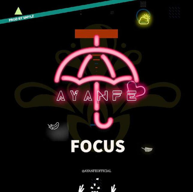 Ayanfe - Focus