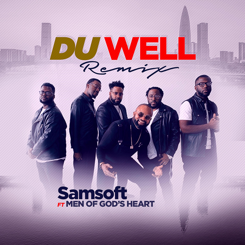 VIDEO: SamSOFT - Du Well (Remix) ft. Men of God's Heart