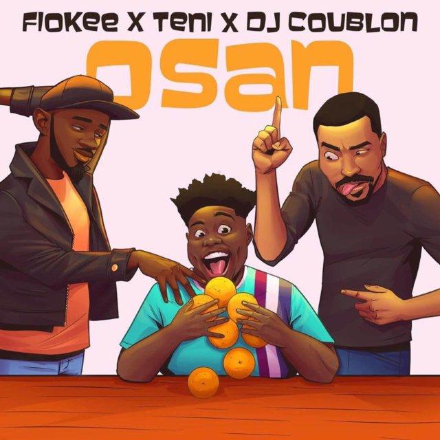 Fiokee X Teni X DJ Coublon - Osan