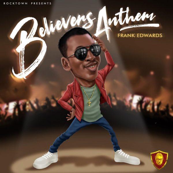 Frank Edward - Believers Anthem - mp3