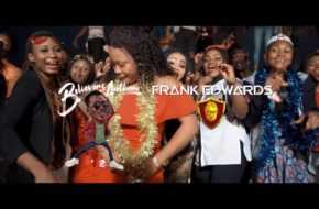 VIDEO: Frank Edwards - Believers Anthem